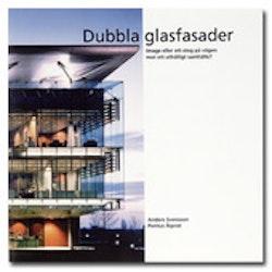 Dubbla glasfasader