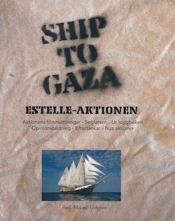 Ship To Gaza : Estelle-aktionen