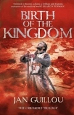 Birth of the Kingdom