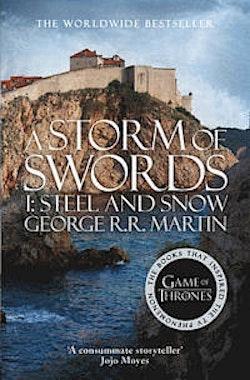 Storm of Swords: Part 1 - Steel and Snow
