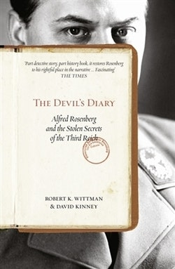 The Devil's Diary: Alfred Rosenberg and the Stolen Secrets of the Third Rei
