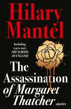 The Aassassination Of Margaret Thatcher