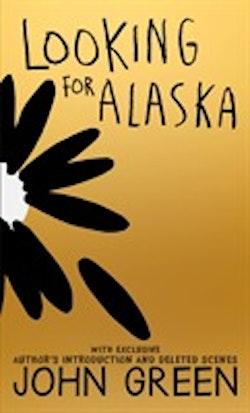 Looking For Alaska 10th Anniversary Edition