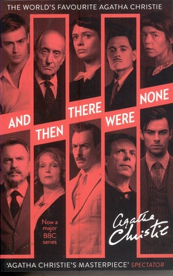 And Then There Were None. The Worlds Favourite Agatha Christie Book