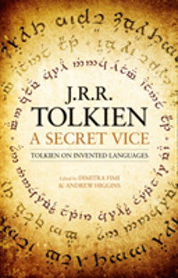A Secret Vice : Tolkien on Invented Languages