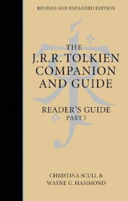 THE J. R. R. TOLKIEN COMPANION AND GUIDE: Volume 2: Reader-s Guide PART 1 [