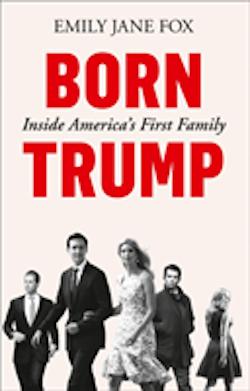 Born Trump: Inside Americas First Family