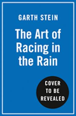 The Art of Racing in the Rain (Film Tie-In)