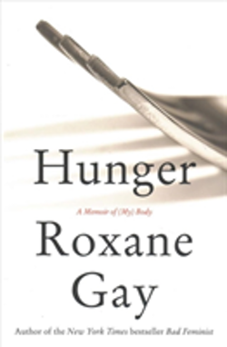 Hunger - a memoir of (my) body