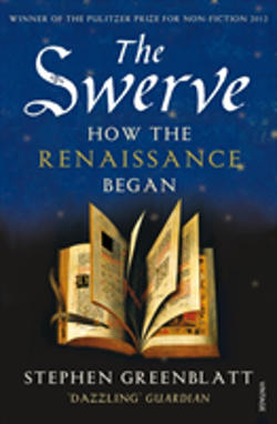 The Swerve - How the Renaissance Began