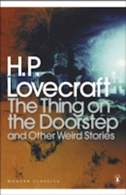 Thing on the doorstep and other weird stories