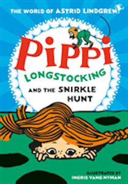 Pippi Longstocking and the Snirkle Hunt