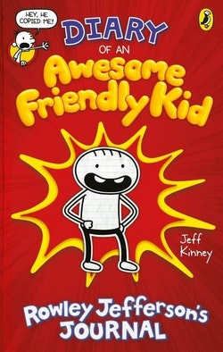 Diary of an Awesome Friendly Kid: Rowley Jeffersons's Journal