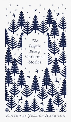 Penguin Book of Christmas Stories - From Hans Christian Andersen to Angela