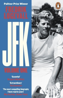JFK - Volume 1: 1917-1956