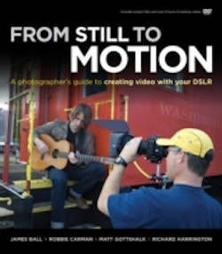 From Still to Motion: A photographer's guide to creating video with your DS