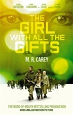 The Girl With All the Gifts (Film Tie-In)