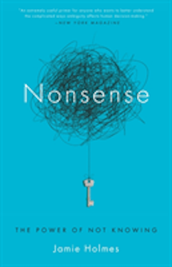 Nonsense - the power of not knowing