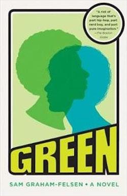 Green - a novel