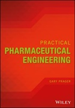 Practical Pharmaceutical Engineering