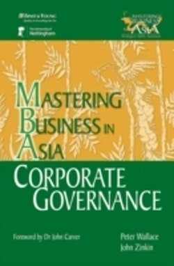 Corporate Governance in the Mastering Business in Asia series