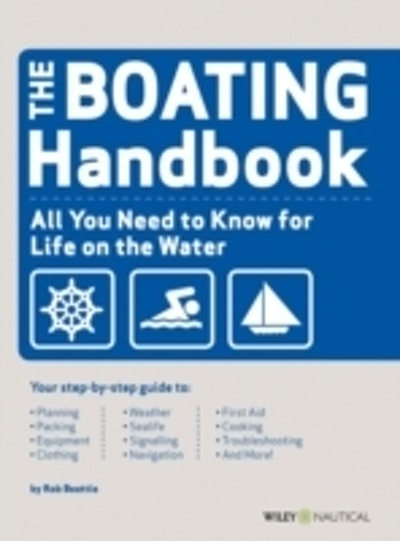 Boating Handbook : The waterproof guide to life on the water