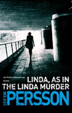 Linda- As in the Linda Murder