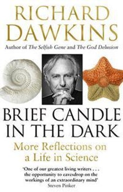 Brief candle in the dark - my life in science