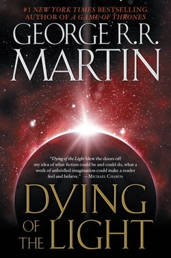 Dying of the light - a novel