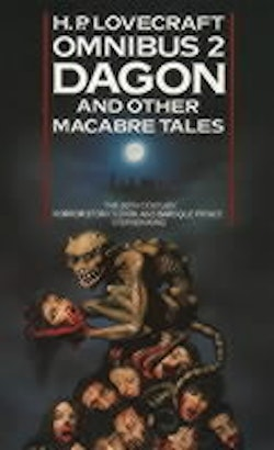 Dagon and other Macabre Tales (Omnibus 2)