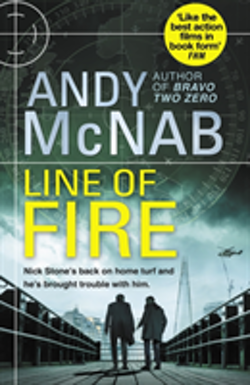 Line of Fire: (Nick Stone Thriller 19)