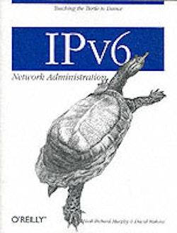 IPv6 Network Administration