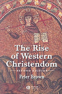 Rise of western christendom - triumph and diversity 200-1000 ad