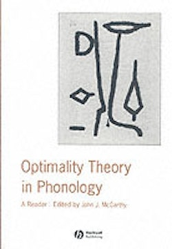 Optimality theory in phonology - a reader