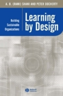 Learning by design - building sustainable organizations