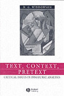 Text, context, pretext - critical issues in discourse analysis