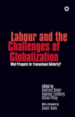 Labour and the Challanges of Globalization : what prospects for transnational solidarity?