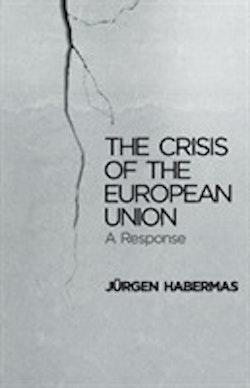 The Crisis of the European Union: A Response