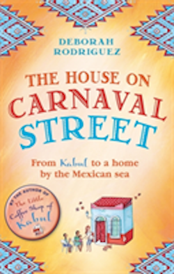 House on carnaval street - from kabul to a home by the mexican sea