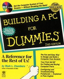 Building A PC For Dummies, 2E