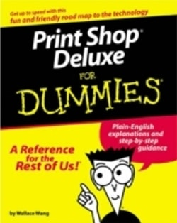 Print Shop Deluxe For Dummies, The