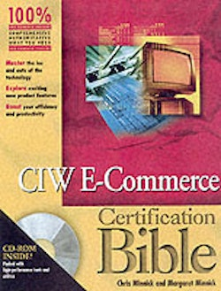 CIW E-Commerce Designer Certification Bible