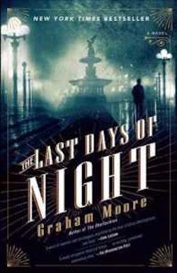 Last days of night - a novel