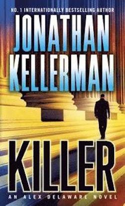 Killer - an alex delaware novel