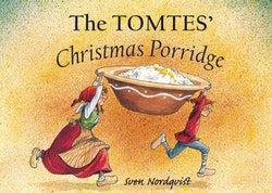 The Tomtes' Christmas Porridge