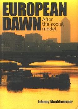 European Dawn : after the social model