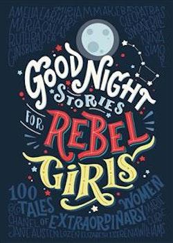Goodnight Stories for Rebel Girls 1