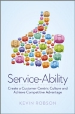 Service-Ability - The Key to Competitive Advantage in the 21st Century