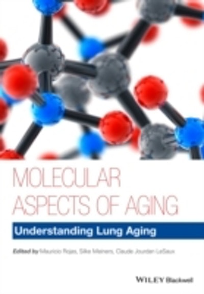 Molecular Aspects of Aging: Understanding Lung Aging