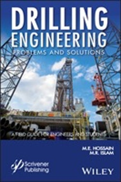 Drilling Engineering Problems and Solutions: A Field Guid for Engineers and